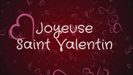 Joyeuse Saint Valentin, Happy Valentines day in french language, greeting card Standard-Bild