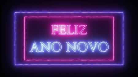 Neon sign Feliz Ano Novo- Happy New Year in portuguese language