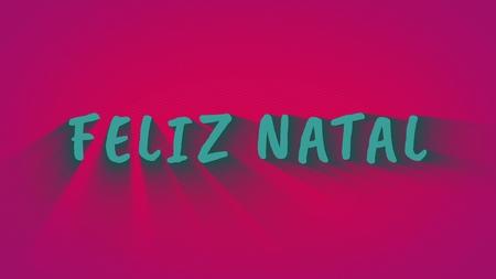 Text with shadows Feliz Natal
