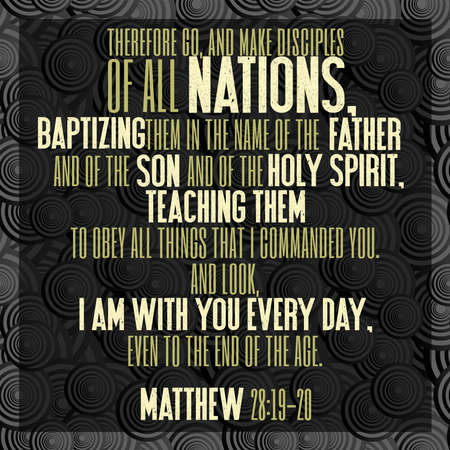 Therefore go, and make disciples of all nations, baptizing them in the name of the Father and of the Son and of the Holy Spirit, teaching them to obey all things that I commanded you. And look, I am w 스톡 콘텐츠