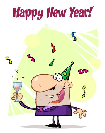 b day parties: Happy New Year Greeting Of A Man Toasting At A Party  Illustration