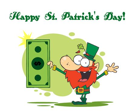Happy St Patrick's Day Greeting Of A Leprechaun Holding A Dollar Bill Stock Vector - 6906307