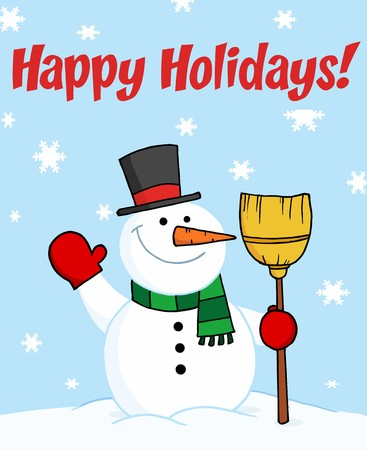 Happy Holidays Greeting With A Snowman Waving And Holding A Broom