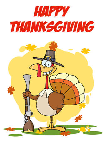 musket: Happy Thanksgiving Greeting With Turkey With Pilgrim Hat and Musket