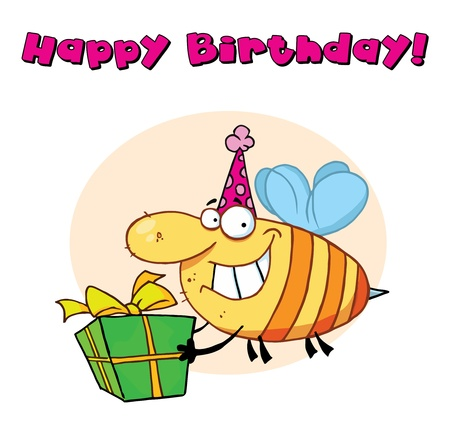 b day parties: Happy Birthday Text Above A Bee Wearing A Party Hat And Carrying A Present Illustration