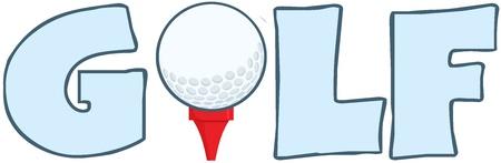 golf tee: Golf Text With Golf Ball Tee Illustration