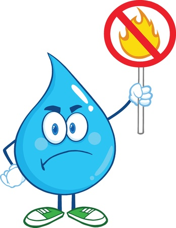 Angry Water Drop Cartoon Mascot Character Holding up A Fire Stop Sign Vector