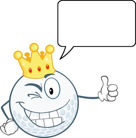 smiley: Winking Golf Ball Cartoon Character With Gold Crown Holding A Thumb Up And Speech Bubble