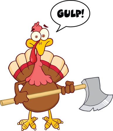 Turkey With Ax Cartoon Mascot Character And Speech Bubble Illustration