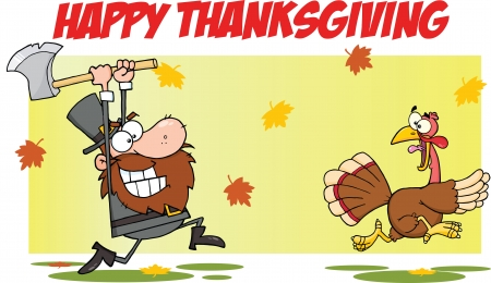 pilgrims: Happy Thanksgiving Greeting With Pilgrim Chasing With Axe A Turkey
