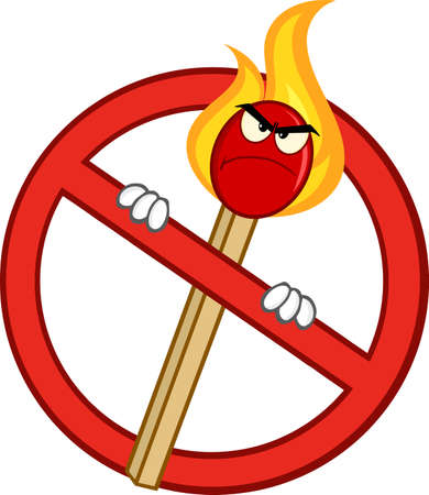 cross match: Stop Fire Sign With Angry Burning Match Stick Cartoon Mascot Character