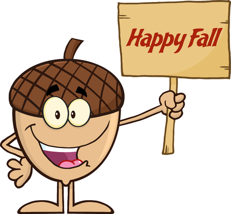 acorn seed: Smiling Acorn Cartoon Mascot Character Holding A Wooden Board With Text Happy Fall