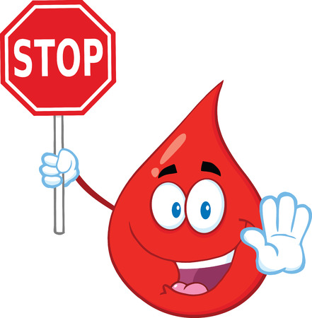 Red Blood Drop Cartoon Mascot Character Holding A Stop Sign. Illustration Isolated On White Background