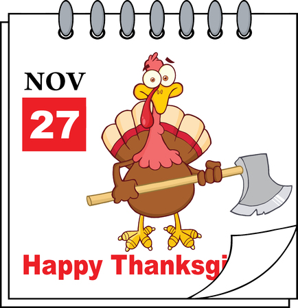 calendar page: Cartoon Calendar Page Turkey With Axe And Happy Thanksgiving Greeting