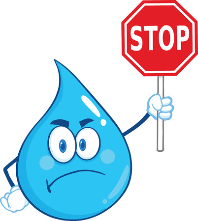 Angry Water Drop Cartoon Mascot Character Holding up A Forbidden Sign. Illustration Isolated On White Background 向量圖像