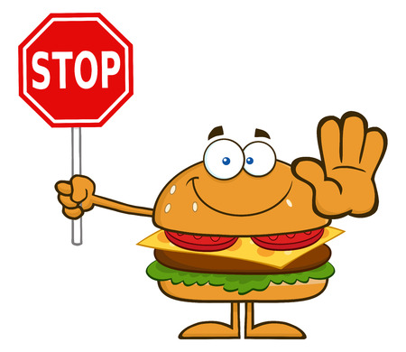 Hamburger Cartoon Character Holding A Stop Sign. Illustration Isolated On White