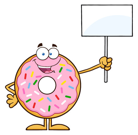 Happy Donut Cartoon Character With Sprinkles Holding Up A Blank Sign. Illustration Isolated On White Illustration