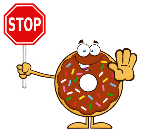 Smiling Chocolate Donut Cartoon Character With Sprinkles Holding A Stop Sign. Illustration Isolated On White Illustration