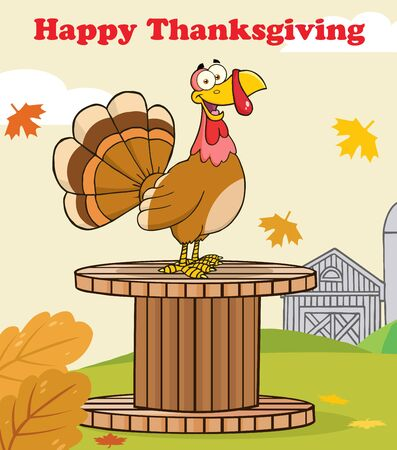 barnyard: Happy Thanksgiving Greeting With Turkey Bird On A Giant Spool In A Barnyard Stock Photo
