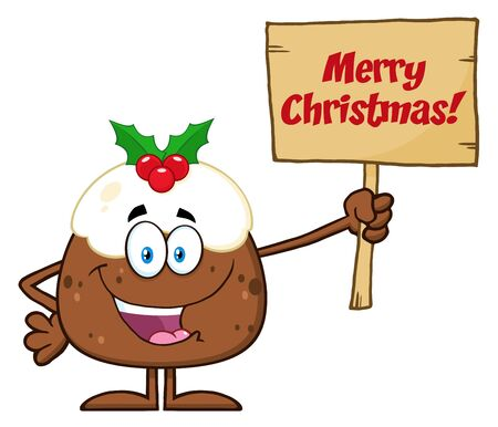 christmas pudding: Happy Christmas Pudding Character Holding Up A Wood Sign With Text