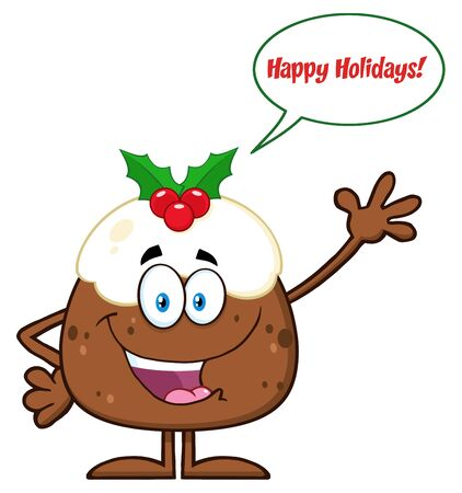 christmas pudding: Happy Christmas Pudding Character Waving With Speech Bubble And Text