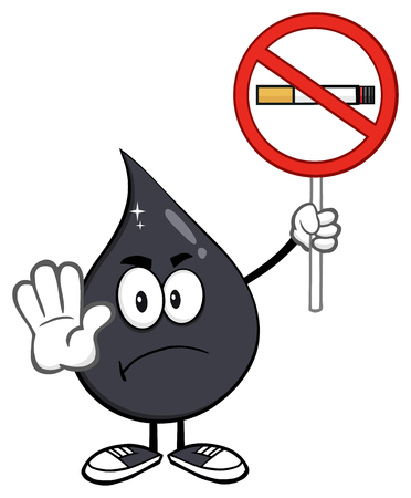 angry cartoon: Angry Petroleum Or Oil Drop Cartoon Character Holding Up A No Smoking Sign