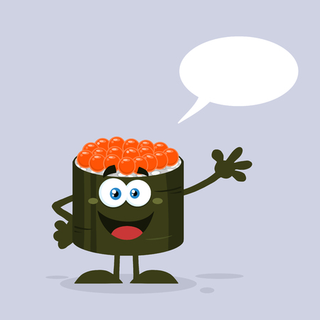 Talking Sushi Roll Cartoon Mascot Character With Caviar Waving. Illustration Flat Style With Background And Speech Bubble