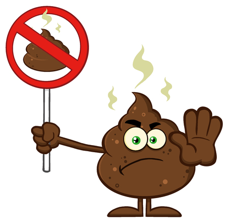 Angry Poop Cartoon Mascot Character Gesturing And Holding A Poo In A Prohibition Sign