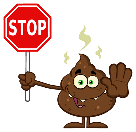 humor: Smiling Poop Cartoon Mascot Character Gesturing And Holding A Stop Sign