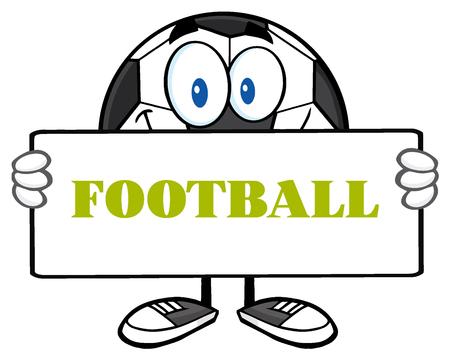 futbol: Soccer Ball Cartoon Mascot Character Holding A Sign. Illustration With Text Football
