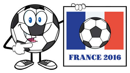 futbol: Pointing Soccer Ball Cartoon Mascot Character Pointing To A Sign With France Flag And Text France 2016 Year