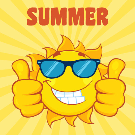 sunshine: Smiling Sun Cartoon Mascot Character With Sunglasses Giving A Double Thumbs Up. Illustration With Yellow Sunburst Background And Text Summer
