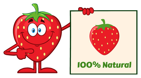 vitality: Smiling Strawberry Fruit Cartoon Mascot Character Pointing To A 100 Percent Natural Sign. Illustration Isolated On White Background