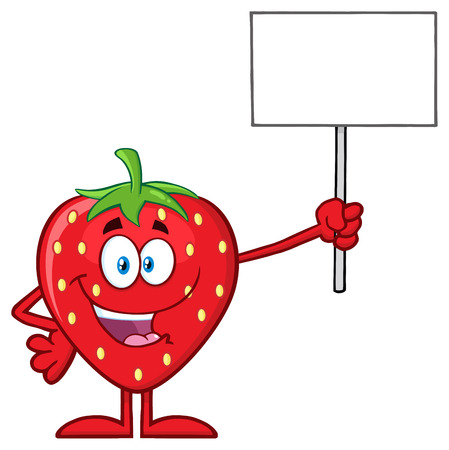 Happy Strawberry Fruit Cartoon Mascot Character Holding A Blank Sign. Illustration Isolated On White Background