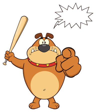 Angry Brown Bulldog Cartoon Mascot Character Holding A Bat And Pointing. Illustration Isolated On White Background With Speech Bubble
