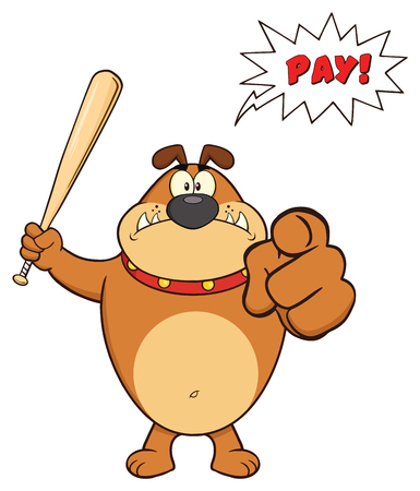 Angry Brown Bulldog Cartoon Mascot Character Holding A Bat And Pointing. Illustration Isolated On White Background With Speech Bubble And Text Pay
