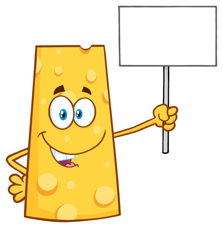 Happy Cheese Cartoon Mascot Character Holding A Blank Sign. Illustration Isolated On White Background