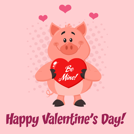 Cute Pig Cartoon Character Holding A Be Mine Valentine Love Heart. Vector Illustration Flat Design With Pink Background And Text