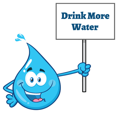 Blue Water Drop Cartoon Character Holding Up A Sign With Text Drink More Water. Vector Illustration Isolated On Transparent Background