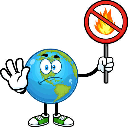 Sad Earth Globe Cartoon Character Gesturing Stop And Holding A Fire Restricted Sign. Vector Hand Drawn Illustration Isolated On Transparent Background