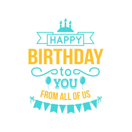 birthday card: Holiday text and decorations. Vector element isolated on white.