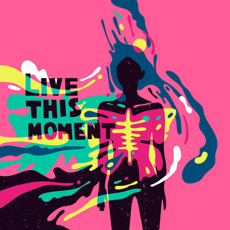 Psychedelic poster with elements of typography. Live this moment