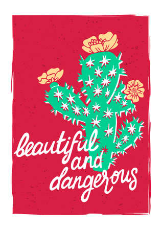 Illustrated card with cactus and typography elements. Print for t-shirts, bags, clothes, posters.
