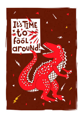 Illustrated postcard with a dinosaur and typography elements. Print for t-shirts, bags, clothes, posters.