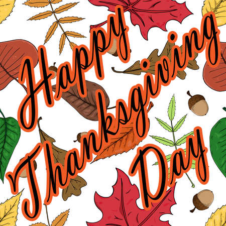Autumn leaves seamless pattern. Vector illustration of autumn leaves with an inscription of happy Thanksgiving.