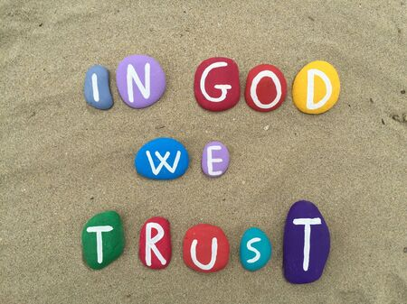 In God we trust, faith declaration on stones