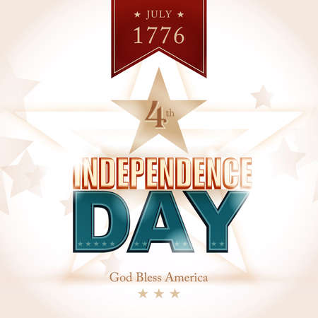 Modern Independence Day poster with light effects and shadows for depth and the wording: July 1776 4th, Independence Day, God Bless America.  Vector