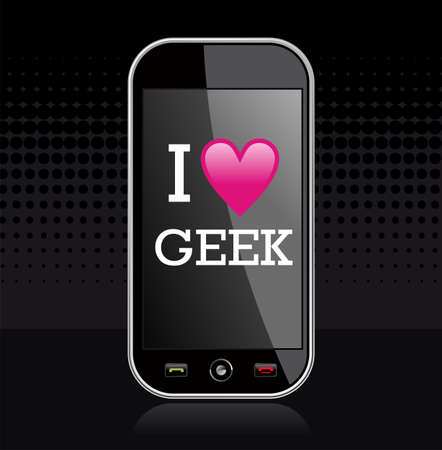 geek: I love geek written in smart-phone display on black background. file layered for easy manipulation and custom coloring.