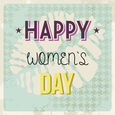 Grunge Happy woman day background. Vector illustration layered for easy manipulation and custom coloring. Vector