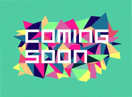soon: Trendy binnenkort platte tekst over retro driehoek samenstelling achtergrond. Stock Illustratie